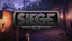 SiegeVR (HTC Vive, Oculus Rift)